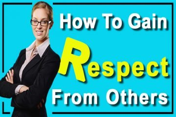 Gain Respect From Others