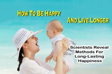How to be happy and live longer.