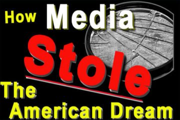 The secret to lliving the American Dream: How media stole the American dream.
