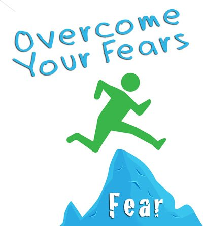 Overcome your fears to know what to do with your life.