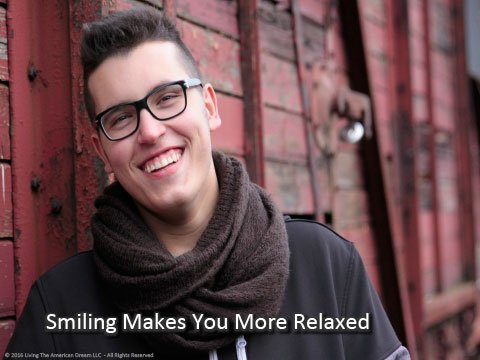 Smiling relaxes you.